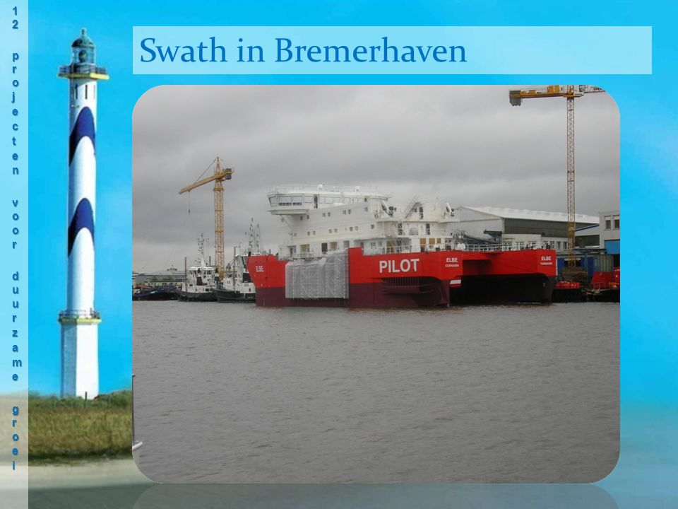 Swath in Bremerhaven