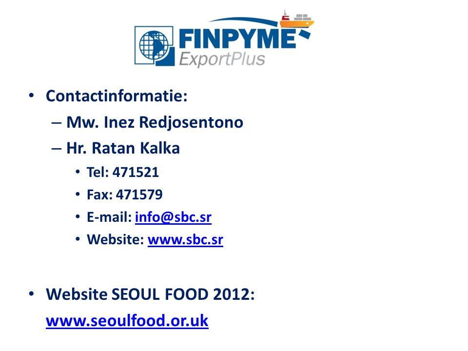 Contactinformatie: – Mw. Inez Redjosentono – Hr. Ratan Kalka Tel: 471521 Fax: 471579 E-mail: info@sbc.srinfo@sbc.sr Website: www.sbc.srwww.sbc.sr Webs