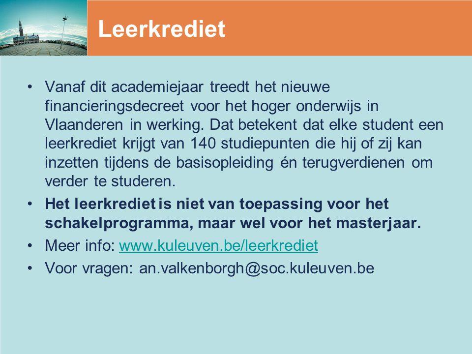 Leerkrediet Vanaf dit academiejaar treedt het nieuwe financieringsdecreet voor het hoger onderwijs in Vlaanderen in werking.