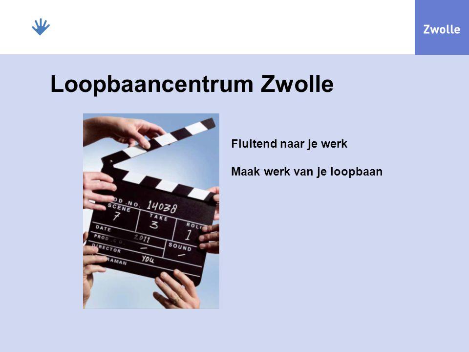 Loopbaancentrum Zwolle Fluitend naar je werk Maak werk van je loopbaan