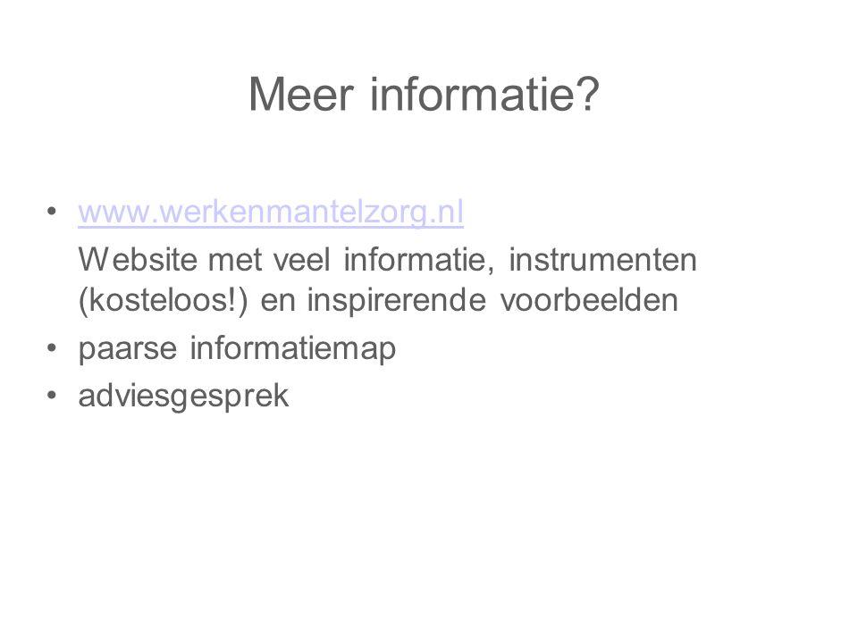 Meer informatie? www.werkenmantelzorg.nl Website met veel informatie, instrumenten (kosteloos!) en inspirerende voorbeelden paarse informatiemap advie