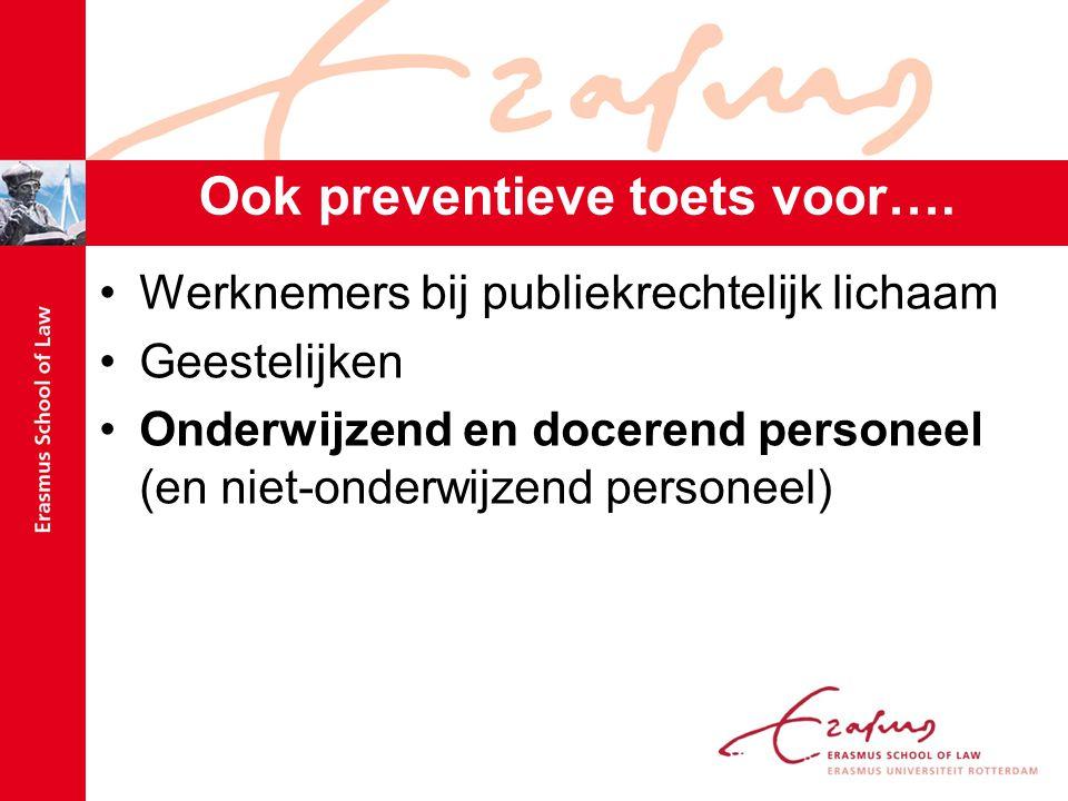 Ook preventieve toets voor….