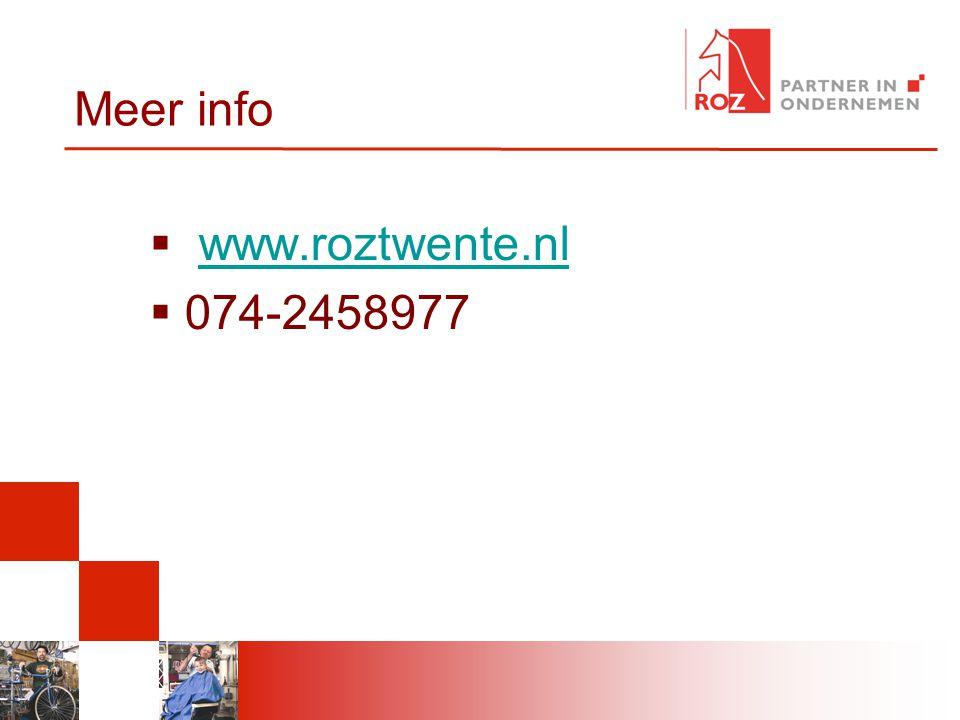 Meer info  www.roztwente.nlwww.roztwente.nl  074-2458977