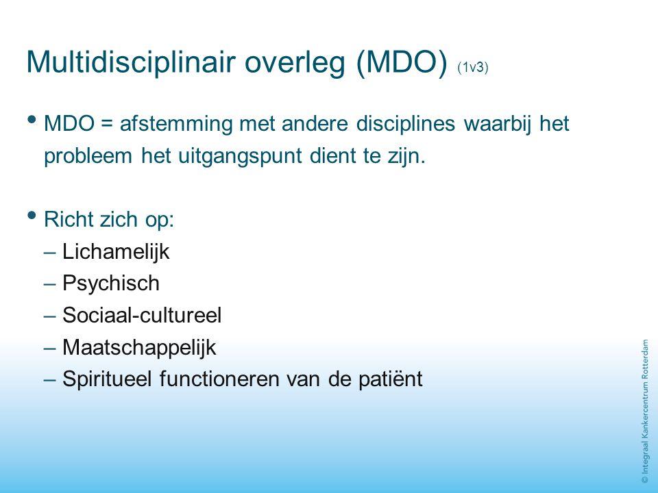 Multidisciplinair overleg (MDO) (1v3) MDO = afstemming met andere disciplines waarbij het probleem het uitgangspunt dient te zijn. Richt zich op: – Li