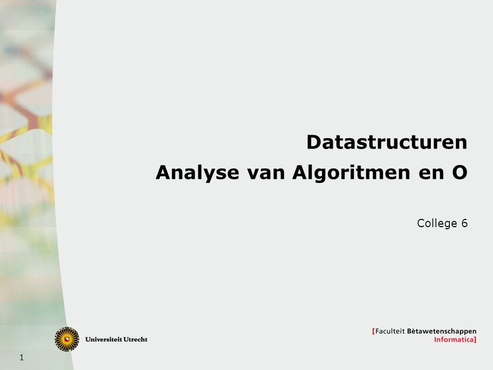 2 Dit onderwerp  Nog twee voorbeelden van analyse van loopstructuren  Analyse van algoritmen met recurrente betrekkingen  Oplossen van recurrente betrekkingen  Master-theorem