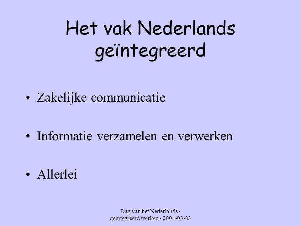 Dag van het Nederlands - geïntegreerd werken - 2004-03-03 Cheese & Spices 7 kmo-administratie Waar komen deze leerlingen terecht.