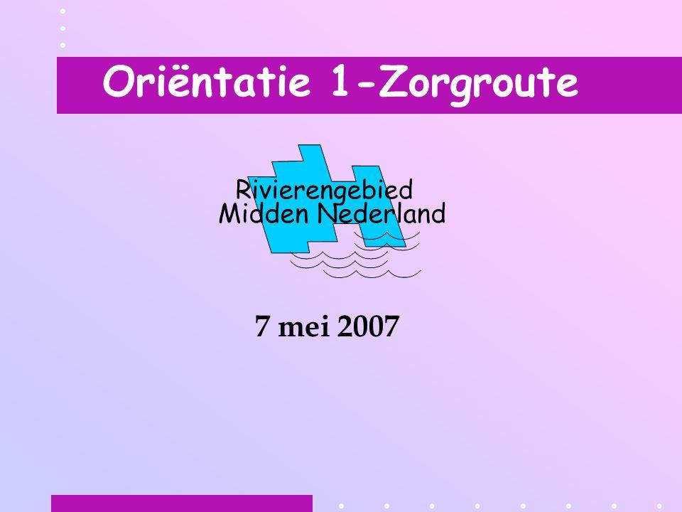 Oriëntatie 1-Zorgroute 7 mei 2007