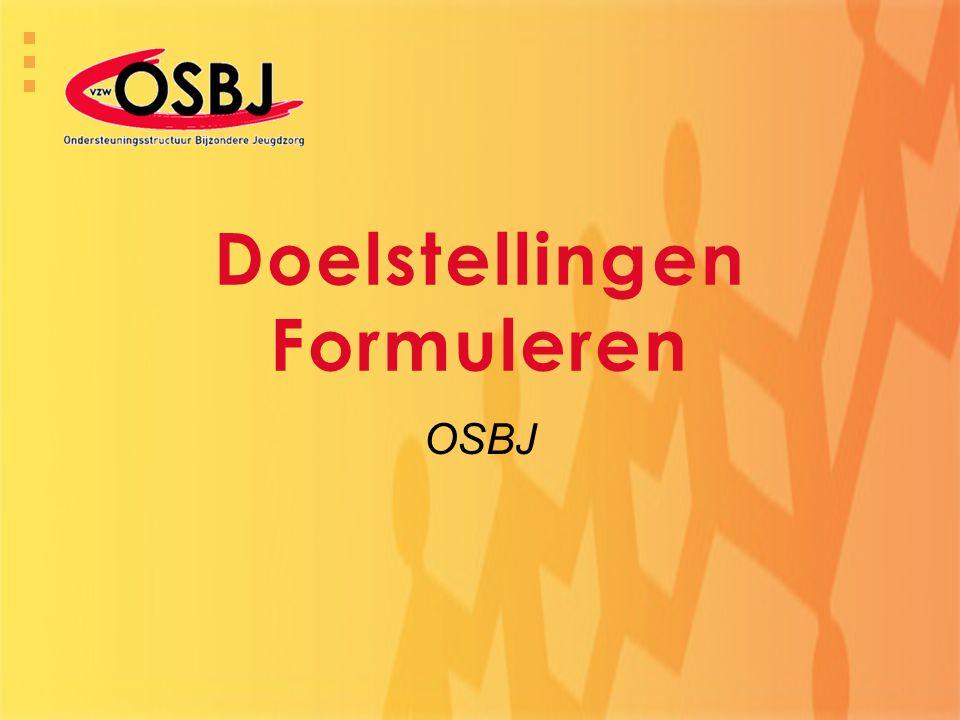 Doelstellingen Formuleren OSBJ
