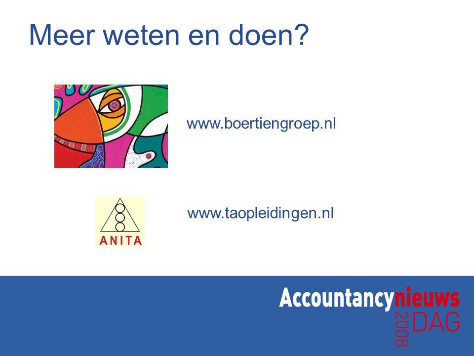 Meer weten en doen? www.boertiengroep.nl www.taopleidingen.nl