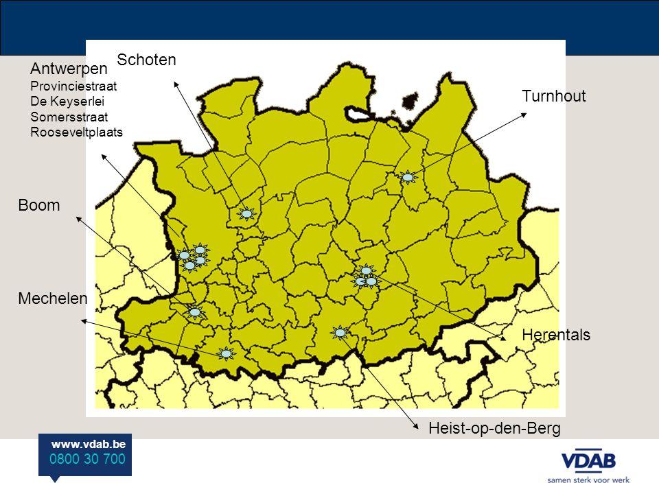 www.vdab.be 0800 30 700 Turnhout Herentals Antwerpen Provinciestraat De Keyserlei Somersstraat Rooseveltplaats Schoten Mechelen Boom Heist-op-den-Berg