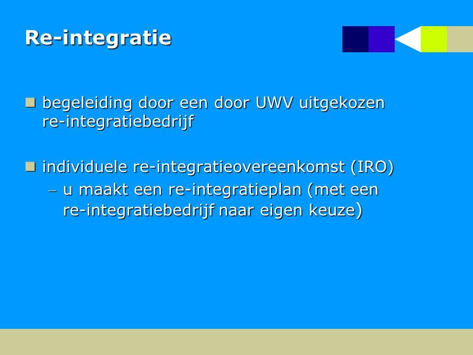 Re-integratie begeleiding door een door UWV uitgekozen re-integratiebedrijf begeleiding door een door UWV uitgekozen re-integratiebedrijf individuele re-integratieovereenkomst (IRO) individuele re-integratieovereenkomst (IRO) u maakt een re-integratieplan (met een re-integratiebedrijf naar eigen keuze )