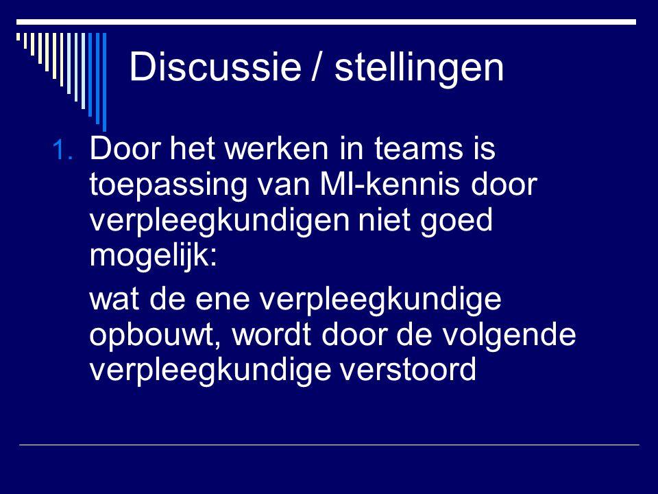 Discussie / stellingen 1.