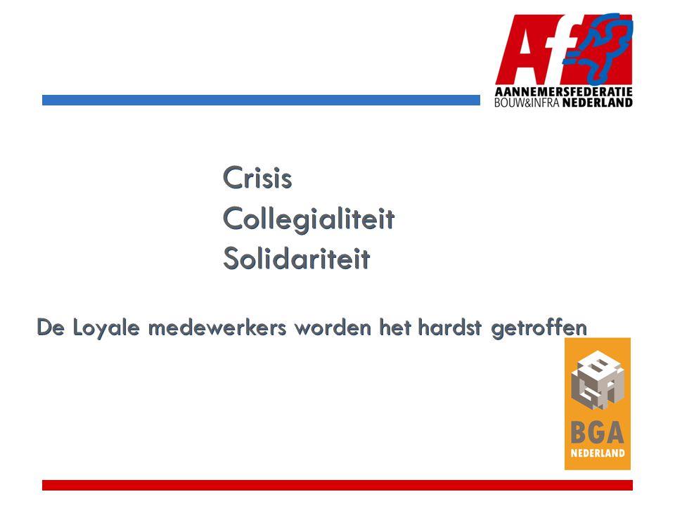 De Loyale medewerkers worden het hardst getroffen Crisis Collegialiteit Solidariteit Crisis Collegialiteit Solidariteit