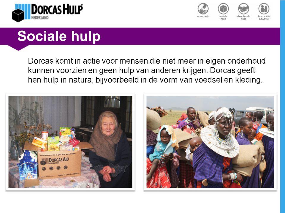 Sociale hulp Dorcas komt in actie voor mensen die niet meer in eigen onderhoud kunnen voorzien en geen hulp van anderen krijgen. Dorcas geeft hen hulp