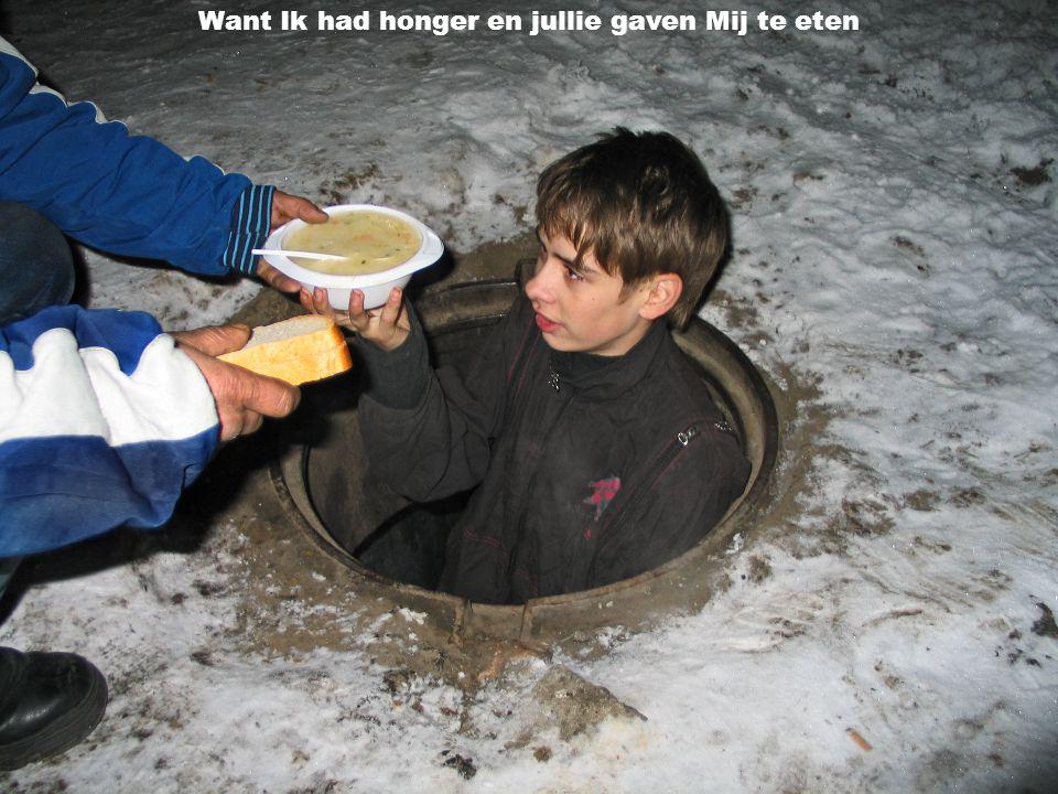 Straatkinderen in Rusland ontvangen voedsel en zorg Want Ik had honger en jullie gaven Mij te eten