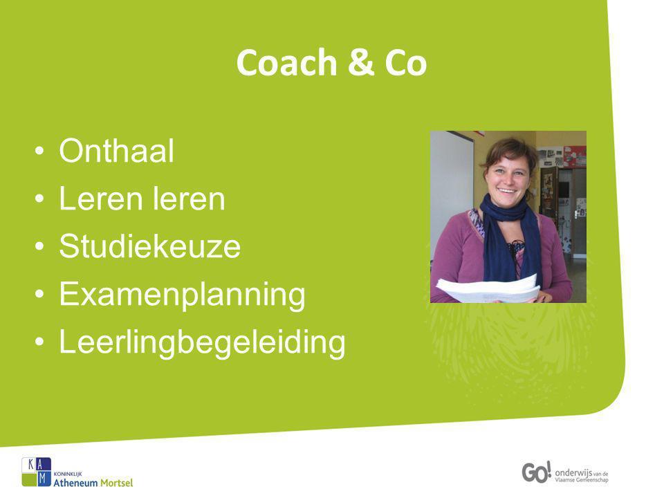 Coach & Co Onthaal Leren leren Studiekeuze Examenplanning Leerlingbegeleiding