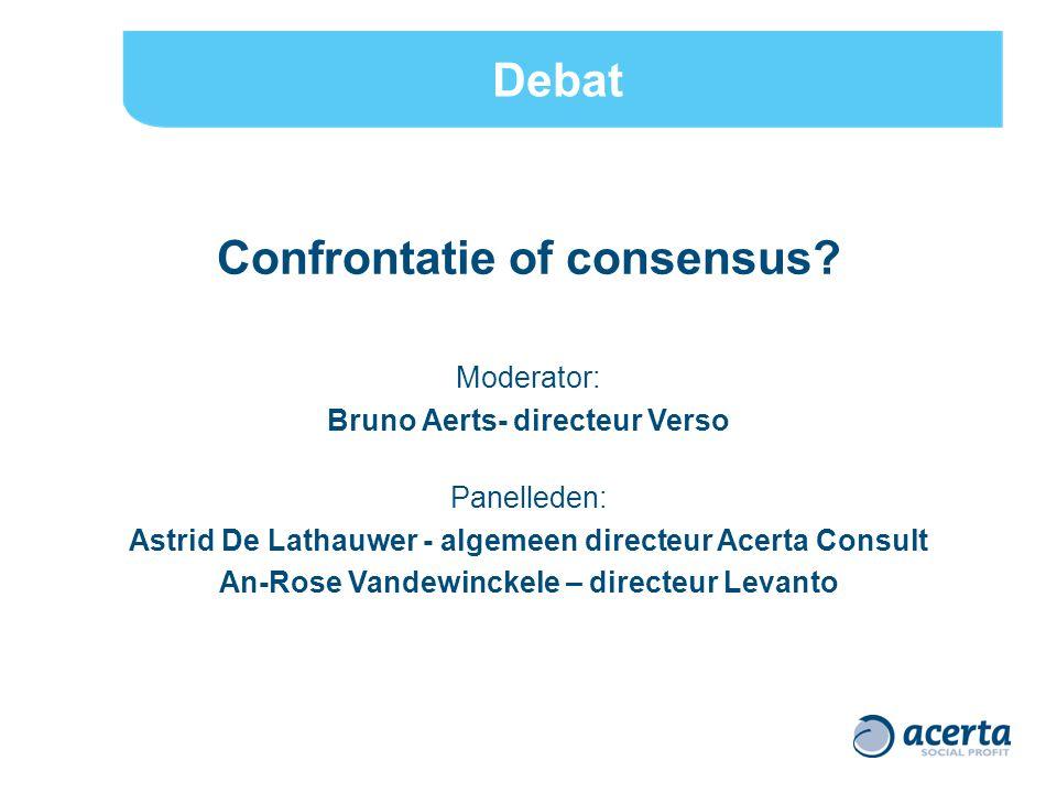 Confrontatie of consensus.