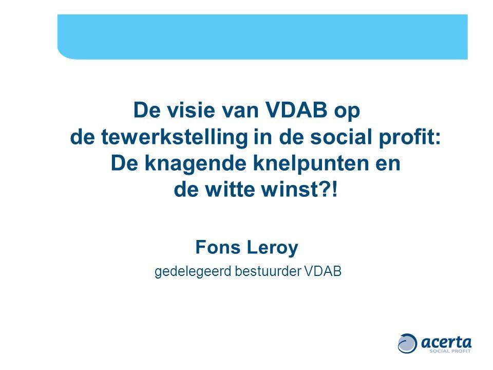 De visie van VDAB op de tewerkstelling in de social profit: De knagende knelpunten en de witte winst?.