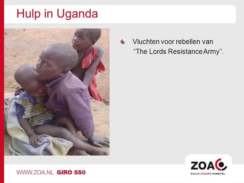 Hulp in Uganda Vluchten voor rebellen van The Lords Resistance Army .