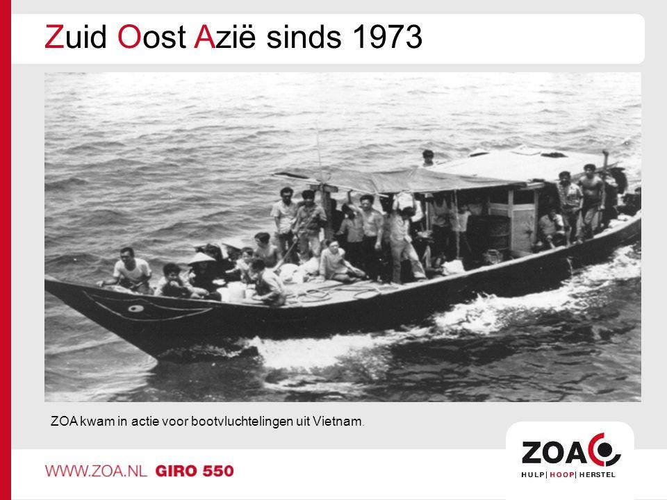 Zuid Oost Azië sinds 1973 ZOA is een christelijke hulporganisatie.