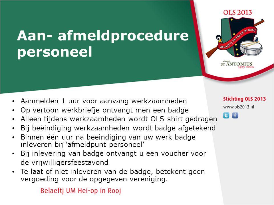 Aan- afmeldprocedure personeel Aanmelden 1 uur voor aanvang werkzaamheden Op vertoon werkbriefje ontvangt men een badge Alleen tijdens werkzaamheden w