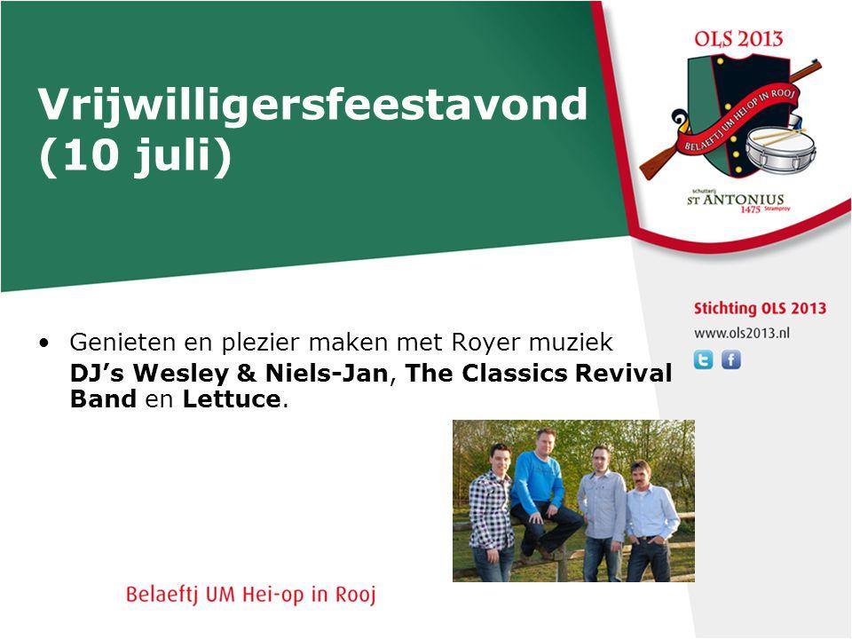 Vrijwilligersfeestavond (10 juli) Genieten en plezier maken met Royer muziek DJ's Wesley & Niels-Jan, The Classics Revival Band en Lettuce.