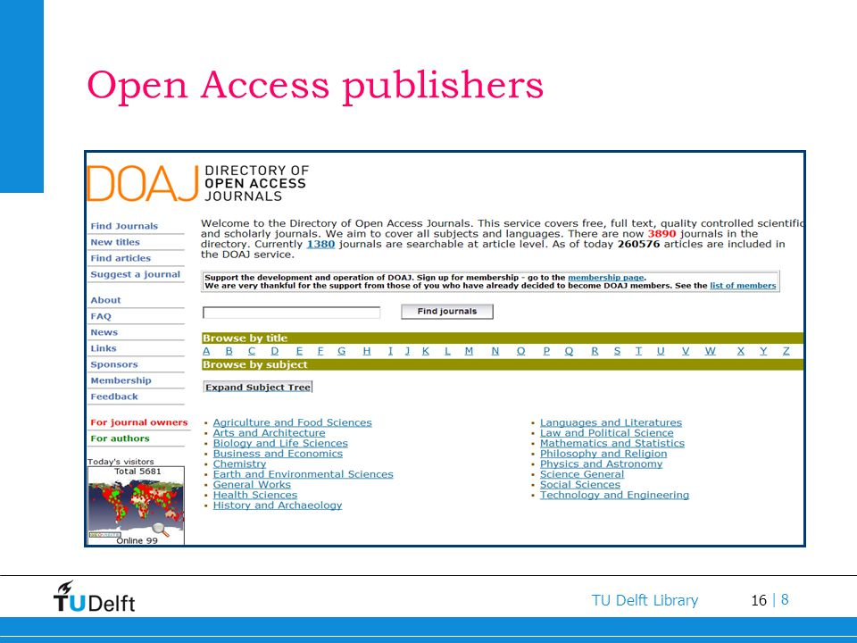 16 TU Delft Library | 8 Open Access publishers