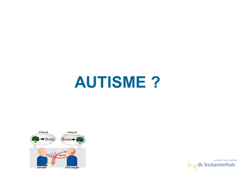 Autisme Informatieverwerkingsstoornis CC Centrale coherentie EF Executieve functies TOM Theory of mind Verklaringstheorieën