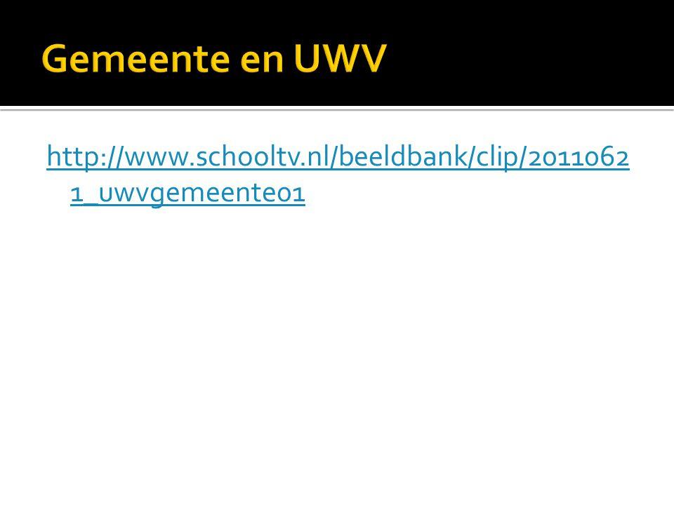 http://www.schooltv.nl/beeldbank/clip/2011062 1_uwvgemeente01