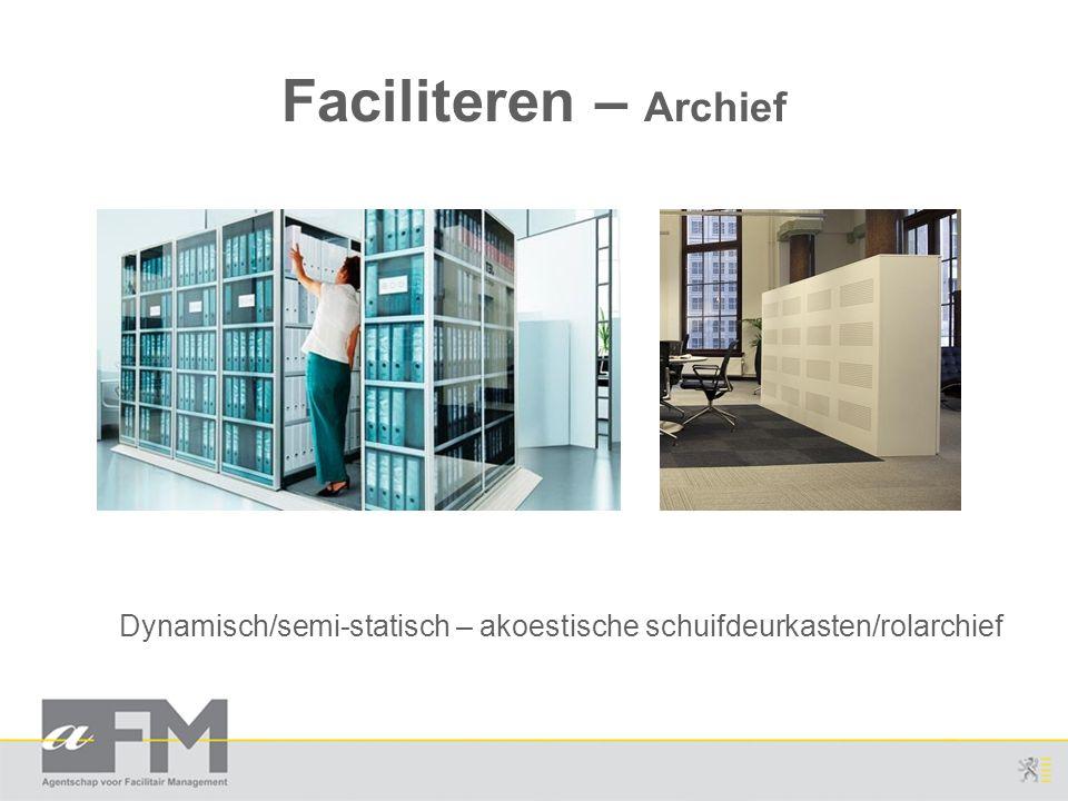Faciliteren – Archief Dynamisch/semi-statisch – akoestische schuifdeurkasten/rolarchief