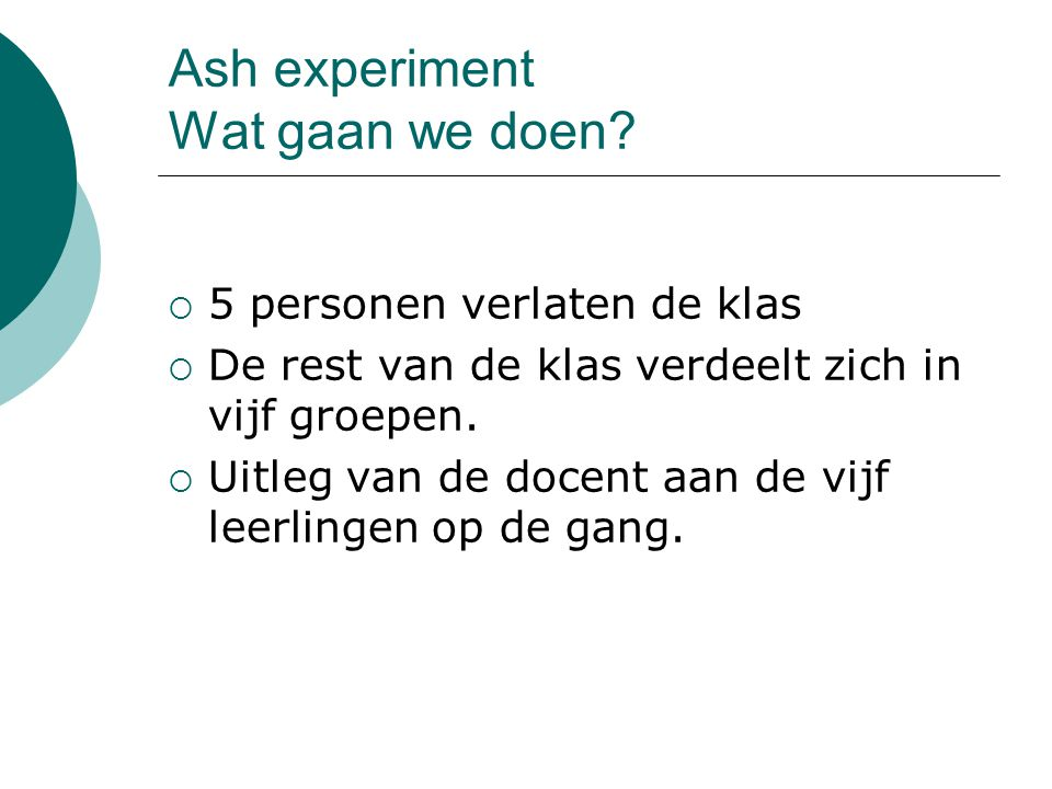 Ash experiment Wat gaan we doen.