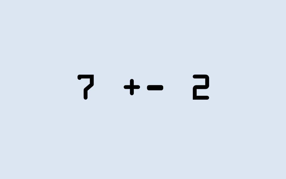 7 +- 2
