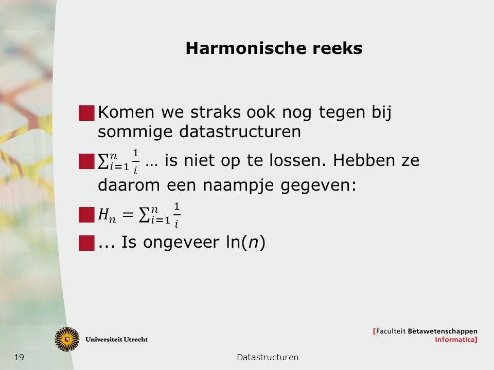 19 Harmonische reeks Datastructuren