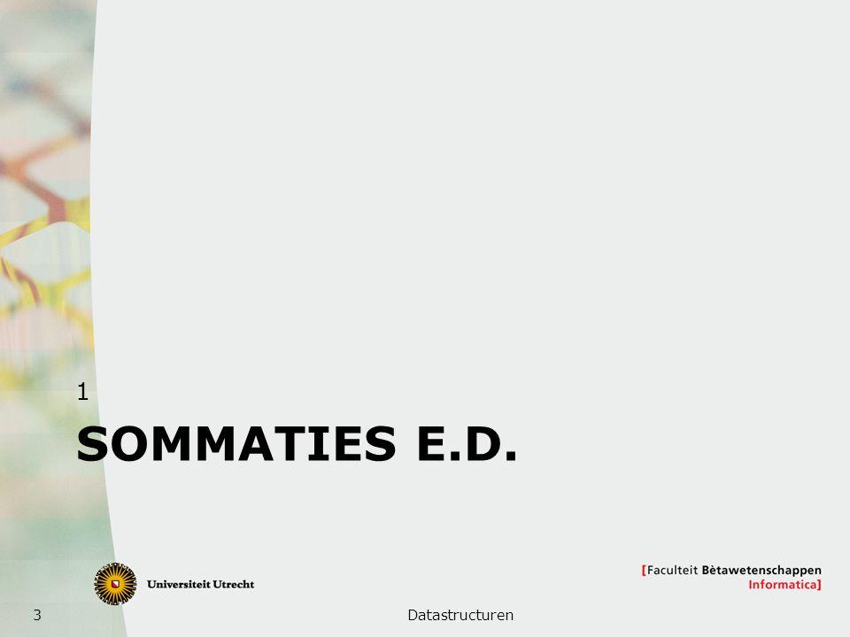 3 SOMMATIES E.D. 1 Datastructuren