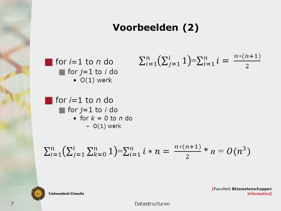 8 Meetkundige rijen en reeksen  Meetkundige rij: quotient van opeenvolgende getallen is steeds hetzelfde  Voorbeeld: 2 6 18 54 162  Een meetkundige reeks is de sommatie van zo'n rij Datastructuren