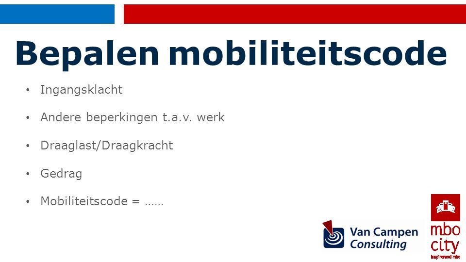 Mobiliteitscode M1 =niet mobiel M2 =vandaag niet mobiel, morgen kan het anders zijn M3 =mobiel, nog niet in staat om eigen werk (volledig) uit te voeren M4 = mobiel, kan eigen werk hervatten op eigen werkplek, minimaal 60%