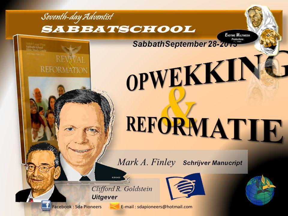 Seventh-day Adventist SABBATSCHOOL Seventh-day Adventist SABBATSCHOOL Mark A. Finley Schrijver Manucript Clifford R. Goldstein Uitgever SabbathSeptemb