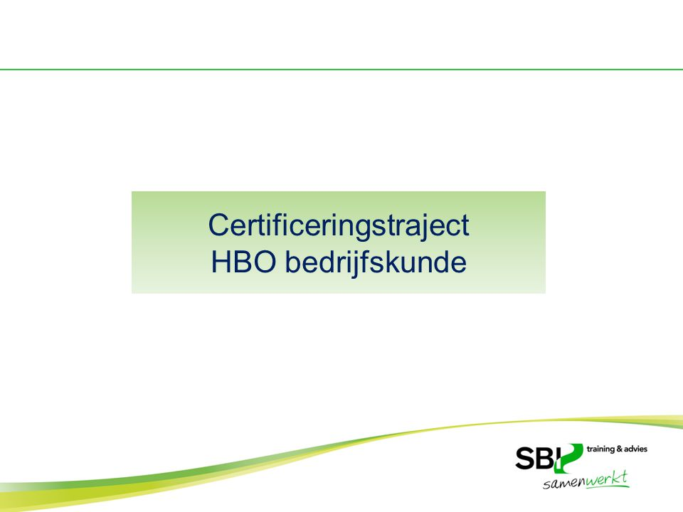 Certificeringstraject HBO bedrijfskunde