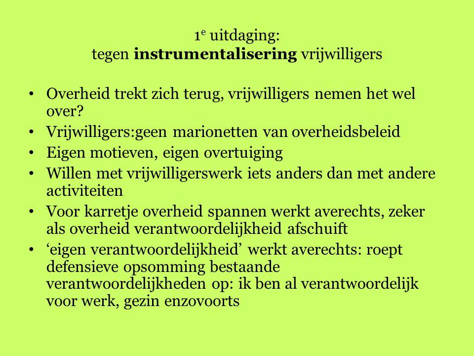 Verplicht vrijwilligerswerk: instrumentalisering.