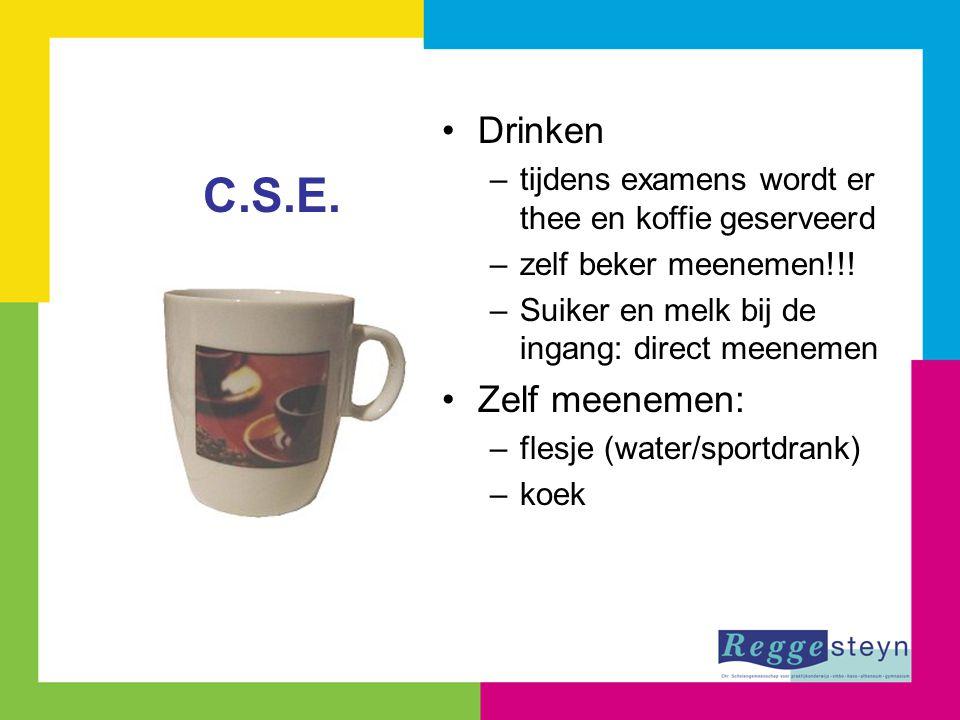 Drinken –tijdens examens wordt er thee en koffie geserveerd –zelf beker meenemen!!! –Suiker en melk bij de ingang: direct meenemen Zelf meenemen: –fle