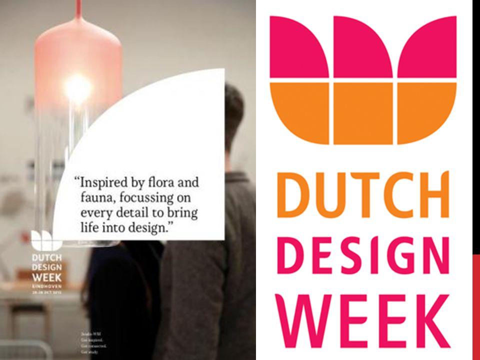 WAT IS DUTCH DESIGN WEEK De Dutch Design Week is het grootste designevenement van Nederland.