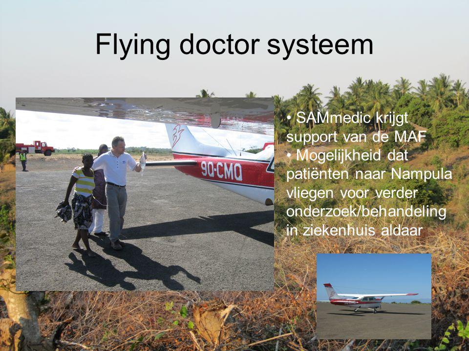Flying doctor systeem SAMmedic krijgt support van de MAF Mogelijkheid dat patiënten naar Nampula vliegen voor verder onderzoek/behandeling in ziekenhu