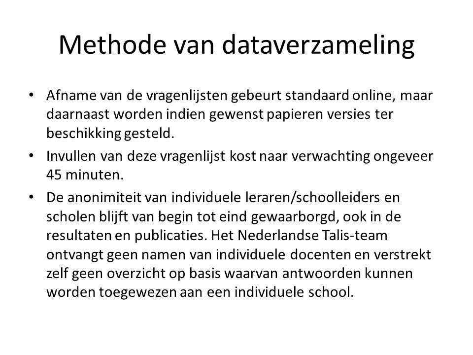 Methode van dataverzameling Afname van de vragenlijsten gebeurt standaard online, maar daarnaast worden indien gewenst papieren versies ter beschikking gesteld.