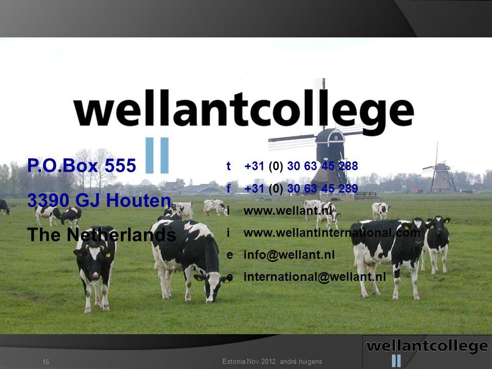 The Netherlands P.O.Box 555 3390 GJ Houten The Netherlands t +31 (0) 30 63 45 288 f +31 (0) 30 63 45 289 i www.wellant.nl i www.wellantinternational.c