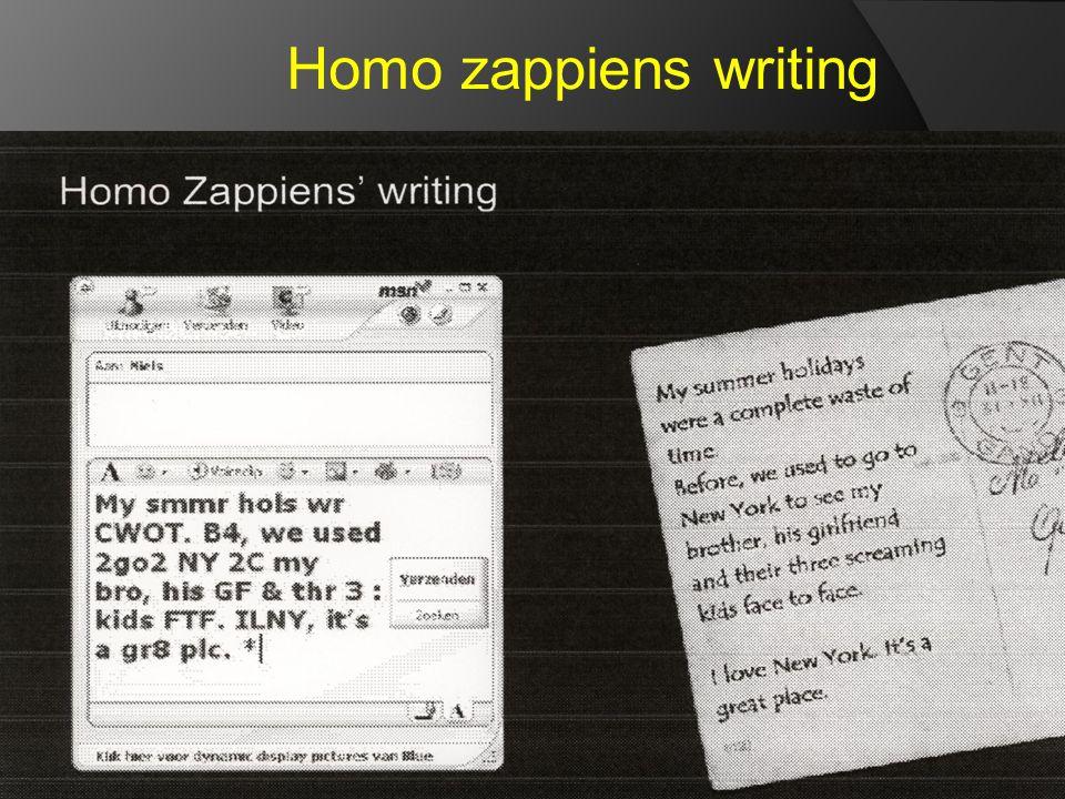 Homo zappiens writing