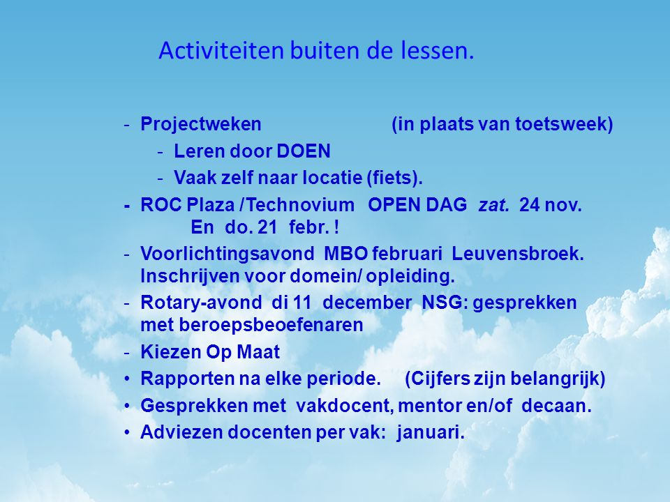 MBO .Of toch HAVO .