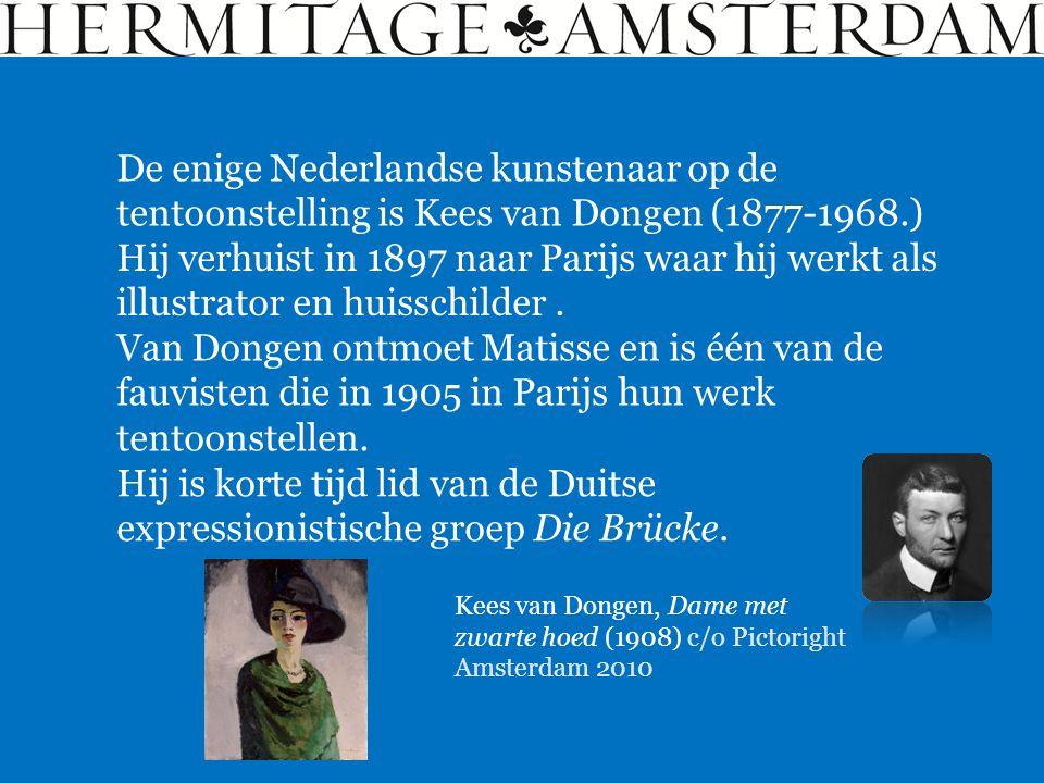 De enige Nederlandse kunstenaar op de tentoonstelling is Kees van Dongen (1877-1968.) Kees van Dongen, Dame met zwarte hoed (1908) c/o Pictoright Amst