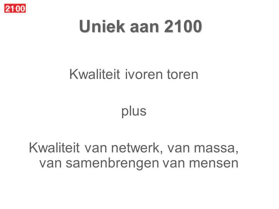 2100 is onafhankelijk 2100 heeft natuurlijke personen als deelnemer / abonnee / donateur 2100 deelnemers maken zelf agenda, samen 2100 is geen lobby, is niet van overheid of belangenorganisatie, heeft geen opdrachtgevers 2100 is denktank van Nederlandse samenleving