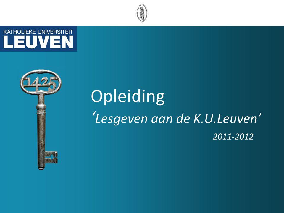 Opleiding ' Lesgeven aan de K.U.Leuven' 2011-2012