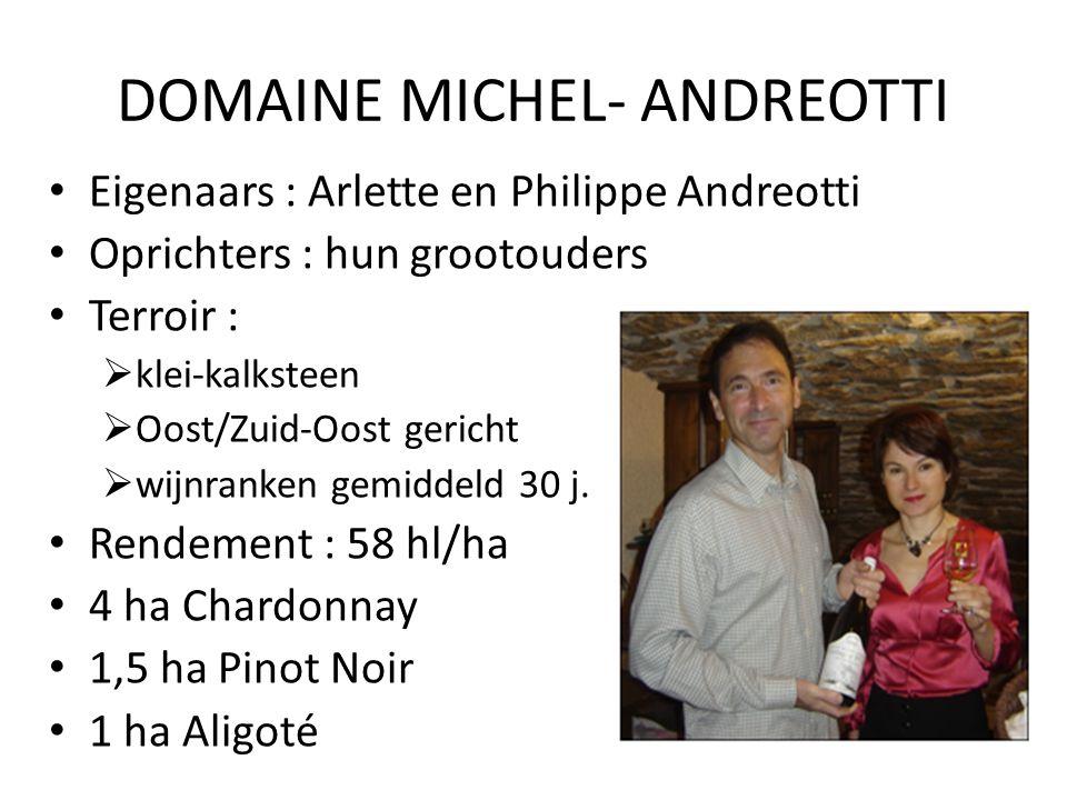 DOMAINE MICHEL- ANDREOTTI Eigenaars : Arlette en Philippe Andreotti Oprichters : hun grootouders Terroir :  klei-kalksteen  Oost/Zuid-Oost gericht  wijnranken gemiddeld 30 j.